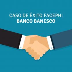 caso de exito facephi banco banesco